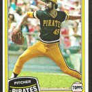 1981 Topps Baseball Card # 265 Pittsburgh Pirates John Candelaria nr mt
