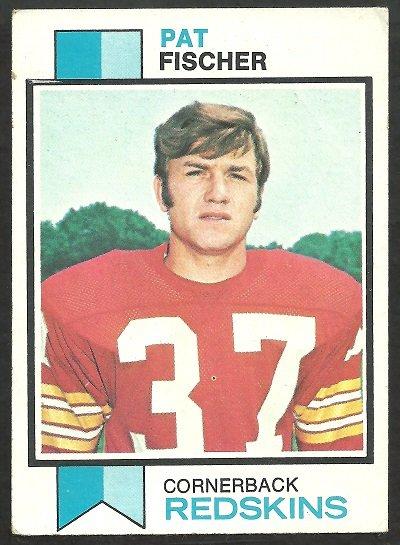 WASHINGTON REDSKINS PAT FISCHER 1973 TOPPS # 98 VG
