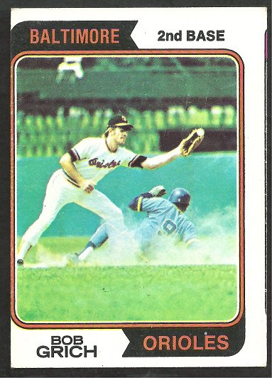 BALTIMORE ORIOLES BOBBY GRICH 1974 TOPPS # 109 EX OC