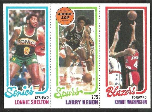 1980 TOPPS # 231 SONICS LONNIE SHELTON # 205 SPURS LARRY KENON # 203 BLAZERS KERMIT WASHINGTON