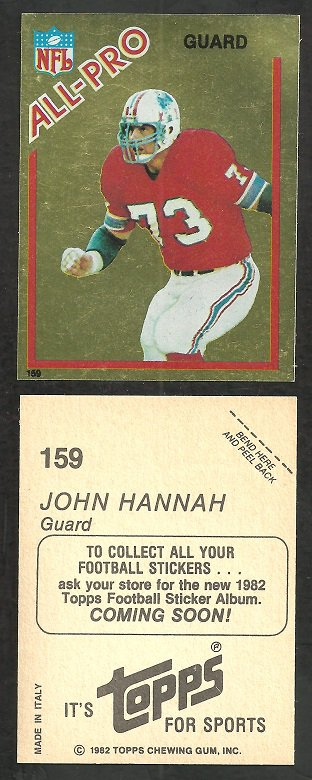 NEW ENGLAND PATRIOTS JOHN HANNAH 1982 TOPPS GOLD STICKER# 159