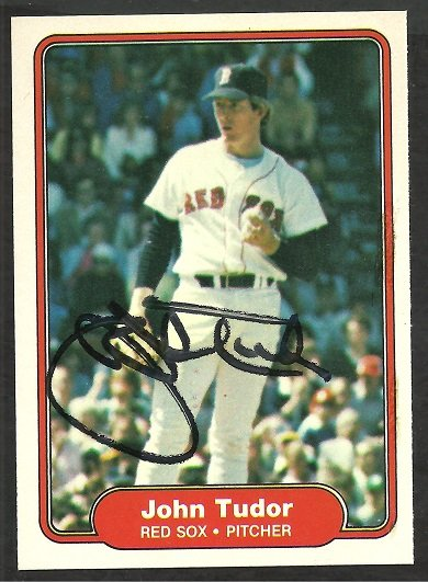 BOSTON RED SOX JOHN TUDOR AUTOGRAPHED 1982 FLEER # 311
