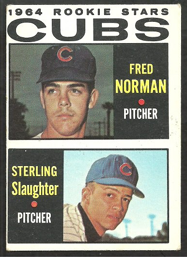 CHICAGO CUBS ROOKIE STARS FRED NORMAN STERLING SLAUGHTER 1964 TOPPS # 464 VG/EX