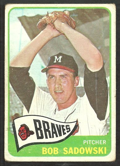 MILWAUKEE BRAVES BOB SADOWSKI 1965 TOPPS # 156 G