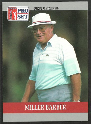Miller Barber 1990 Pro Set PGA Tour Golf Card # 78 nm/mt