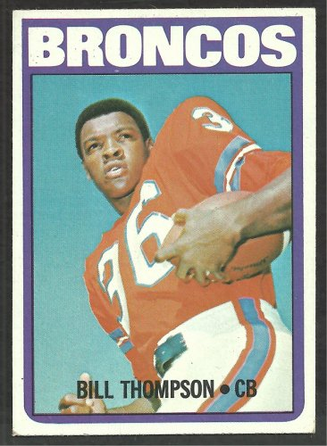 Denver Broncos Bill Thompson 1972 Topps Football Card # 24 vg