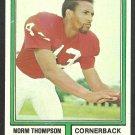 St Louis Cardinals Norm Thompson 1974 Topps Football Card 259 ex/em
