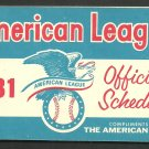 1981 Complete Schedule Booklet Compliments of The American League