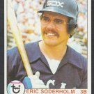 Chicago White Sox Eric Soderholm 1979 Topps Baseball Card 186 nr mt
