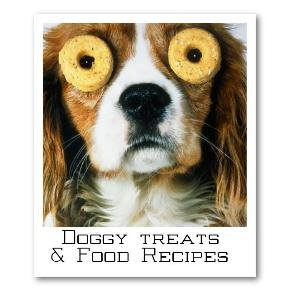 DOGGY TREAT AND FOOD RECIPES