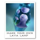 MAKE YOUR OWN LAVA LAMP