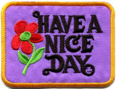 Have a Nice Day 70s hippie retro boho weed love applique iron-on patch S-119