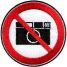 No Cameras pictures photos sign symbol warning applique iron-on patch new S-646