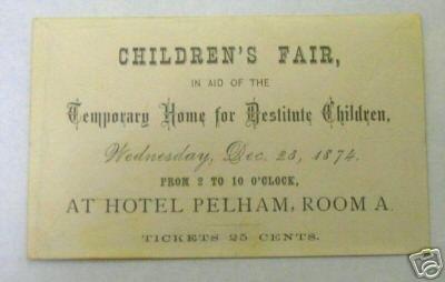 Invitation Card for Children's Fair Hotel Pelham 1874