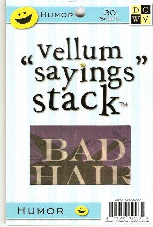 "DCWV Vellum ""Saying"" Stack Humor #948"