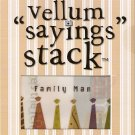 "DCWV Vellum ""Saying"" Stack Family #947"