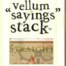 "DCWV Vellum ""Saying"" Stack School Days #946"