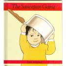 The Saucepan Game, Jan Ormerod Hardcover Picture Book