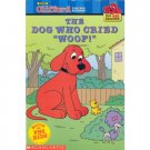 Clifford Big Red Dog Who Cried Wolf, Reader, Ages 5-8 Book