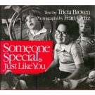 Someone Special Just Like You, Tricia Brown, F Ortiz  Book