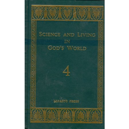 Science and Living in God's World 4, Lepanto Press, Text Book