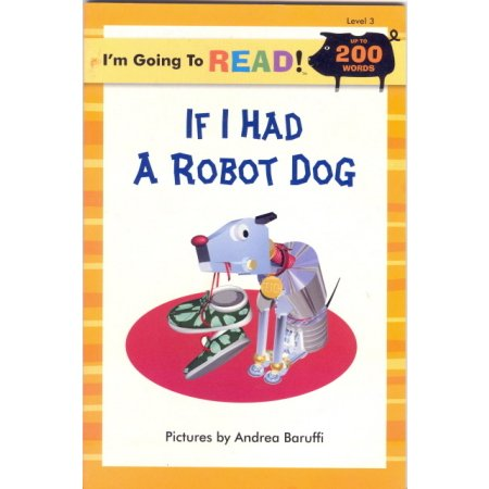 If I Had a Robot Dog, Grade 2 Book Reader Educational Book