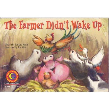 The Farmer Didn't Wake Up, Learn to Read Fun Fantasy Children Book