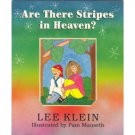 Are There Stripes in Heaven, Lee Klein, Special Needs Book Children