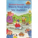 Watch Your Step Mr. Rabbit, Pre-school-K Early Reader Richard Scarry Book