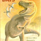 Dinosaur Days, Joyce Milton, Children Reading Reader Book, Step 2 Grades 1-3