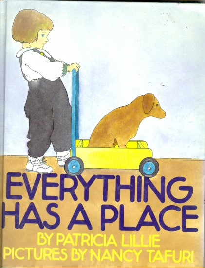Everything Has a Place, by P Lillie, Illustrated by Nancy Tafuri Picture Book Children Hardcover