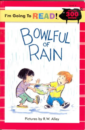 Bowlful of Rain, by RW Alley, Reading Reader Text Children Grades 3 and up