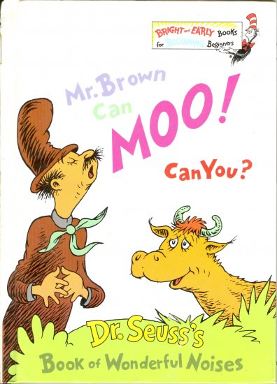 Mr. Brown Can Moo! Can You?, by Dr. Seus, Reader Reading, Children Grades K to 2