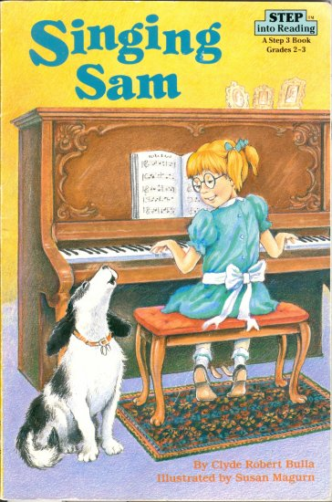 Singing Sam, Clyde Robert Bulla, Children Reading Reader Book, Step 3 Grades 2-3