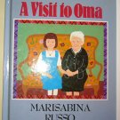 A Visit to Oma, by Marisabina Russo, Pre-school Picture Book, Hardcover