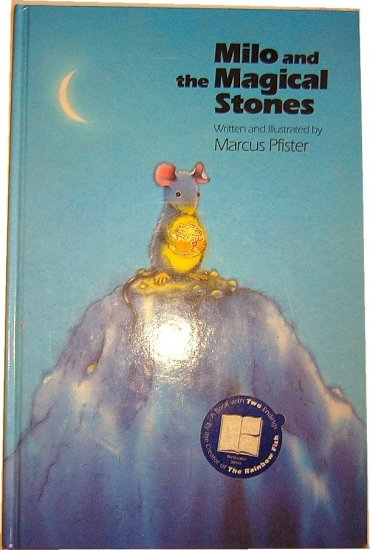 Milo and the Magical Stones, by Marcus Pfister, Pre-school Picture Book, Hardcover