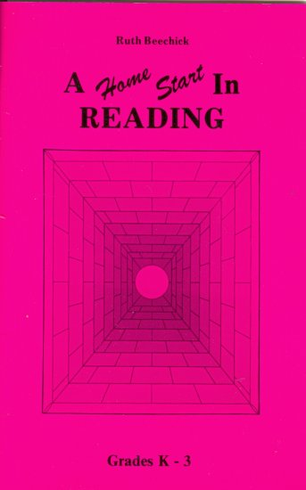 A Home Start in Reading, Grades K-3, Ruth Beechick, 1985, home school