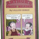 Arthur's Prize Reader, by Lillian Hoban,  An I Can Read Book, hardcover reader, Weekly Reader Books