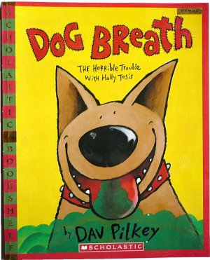 Dog Breath, by Dav Pilkey, Scholastic Book Children Softcover Humor