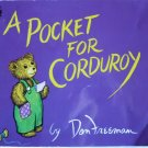 A Pocket for Corduroy, by Don Freeman, Children Softcover Classic