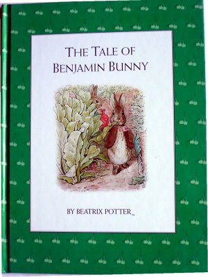 The Tale of Benjamin Bunny, by Beatrix Potter, Hardcover Picture Book