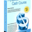 MySpace Marketing Cash Course