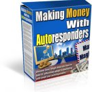 Making Money With Autoresponders
