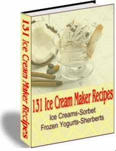 131 Ice Cream Maker Recipes