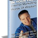 Internet Marketing Words Of Wisdom