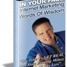 Internet Marketing Words Of Wisdom