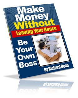Make Money Without Leaving Your House