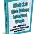 Web 2.0 The Latest Internet Wave