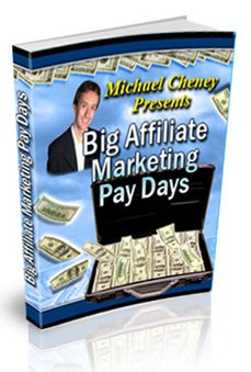 Big Affiliate Marketing Pay Days