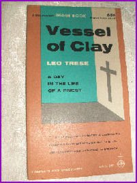Vessel of Clay by Leo Trese Image book 1959 A priest's Life.
